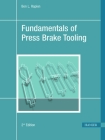 Fundamentals of Press Brake Tooling 2e Cover Image