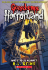 Who's Your Mummy? (Goosebumps HorrorLand #6) Cover Image