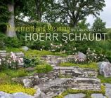 Movement and Meaning: The Landscapes of Hoerr Schaudt Cover Image