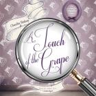A Touch of the Grape Lib/E Cover Image