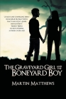 The Graveyard Girl and The Boneyard Boy Cover Image