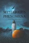 Mysterious Phenomena Cover Image