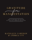 Gratitude For Manifestation - How To Become The Master Of Your Life Through Gratitude Cover Image