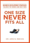 One Size Never Fits All: Business Development Strategies Tailored for Women (And Most Men) Cover Image