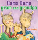 Llama Llama Gram and Grandpa Cover Image