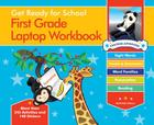 Get Ready for School First Grade Laptop Workbook: Sight Words, Beginning Reading, Handwriting, Vowels & Consonants, Word Families Cover Image