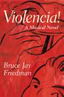 Violencia!: A Musical Novel Cover Image