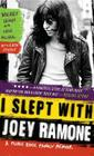 I Slept with Joey Ramone: A Punk Rock Family Memoir Cover Image