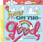 Focus on the Good: A Step-by-Step Hand Lettering Book (Creativity Corner) Cover Image