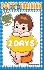 Potty training in 2 days: Practical Parenting Guide to Potty Train your Toddler in Gentle Ways and in No Time. Improve your Children Discipline Cover Image