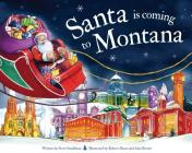 Santa Is Coming to Montana Cover Image