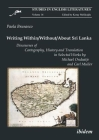 Writing Within/Without/About Sri Lanka: Discourses of Cartography, History and Translation in Selected Works by Michael Ondaatje and Carl Muller (Studies in English Literatures #16) Cover Image