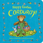 Happy Easter, Corduroy! Cover Image