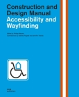 Accessibility and Wayfinding: Construction and Design Manual Cover Image