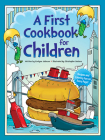 A First Cookbook for Children (Dover Children's Activity Books) Cover Image