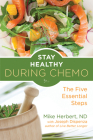 Stay Healthy During Chemo: The Five Essential Steps Cover Image