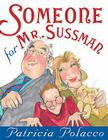 Someone for Mr. Sussmann Cover Image