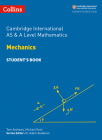 Cambridge International AS and A Level Mathematics Mechanics Student Book (Cambridge International Examinations) Cover Image