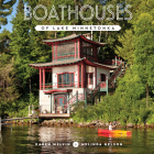 Boathouses of Lake Minnetonka Cover Image