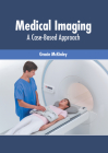 Medical Imaging: A Case-Based Approach Cover Image