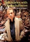Interviews with Francis Bacon Cover Image