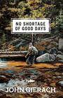 No Shortage of Good Days Cover Image