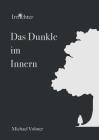 Das Dunkle im Innern: Irrlichter Band 2 Cover Image