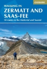 Walking in Zermatt and Saas-Fee: 50 routes in the Valais: Mattertal and Saastal Cover Image