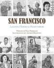 San Francisco: Legends, Heroes & Heartthrobs Cover Image