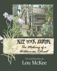 Klee Wyck Journal: The Making of a Wilderness Retreat Cover Image
