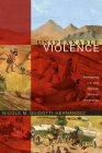 Unspeakable Violence: Remapping U.S. and Mexican National Imaginaries (Latin America Otherwise) Cover Image