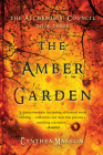 The Amber Garden: The Alchemists' Council, Book 3 Cover Image