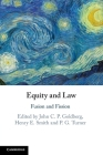 Equity and Law: Fusion and Fission Cover Image
