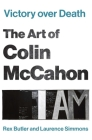 Victory over Death: The Art of Colin McCahon (Art History) Cover Image