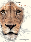 Hidden Planet: Secrets of the Animal Kingdom Cover Image