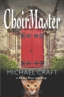 ChoirMaster: A Mister Puss Mystery Cover Image
