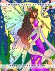 Amazing World of Fairies: Adult Coloring Book Cover Image