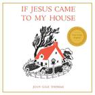 If Jesus Came to My House Cover Image