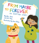 From Maybe to Forever: An Adoption Story Cover Image
