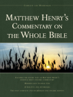 Matthew Henry's Commentary on the Whole Bible, 1 Vol Edition: Complete and Unabridged Cover Image