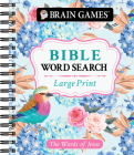 Brain Games - Large Print Bible Word Search: The Words of Jesus Cover Image