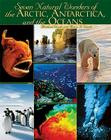 Seven Natural Wonders of the Arctic, Antarctica, and the Oceans Cover Image