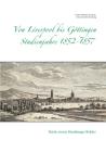 Von Liverpool bis Göttingen Studienjahre 1852 - 1857: Briefe zweier Hamburger Brüder Cover Image