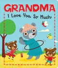 Grandma I Love You So Much Cover Image