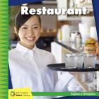 Restaurant (21st Century Junior Library: Explore a Workplace) Cover Image