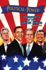 Political Power: Presidents of the United States: Barack Obama, Bill Clinton, George W. Bush, and Ronald Reagan (Political Power (Bluewater Comics)) Cover Image