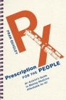 Prescription for the People: An Activist's Guide to Making Medicine Affordable for All (Culture and Politics of Health Care Work) Cover Image