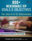 800+ Measurable IEP Goals and Objectives: For Use in K-12 Classrooms Cover Image