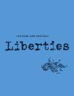 Liberties Journal of Culture and Politics: Volume II, Issue 2 Cover Image