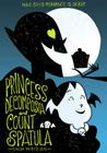 Princess Decomposia and Count Spatula Cover Image